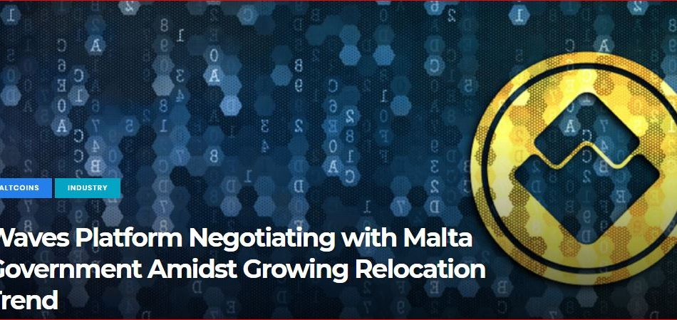 Waves Platform Negotiating with Malta Government Amidst Growing Relocation Trend